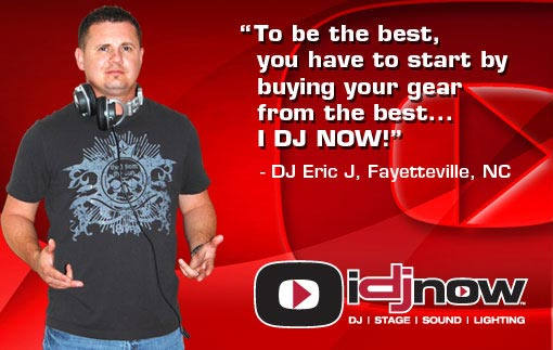 Eric_Jackson says To be the best, you have to start by buying your gear from the best... I DJ NOW!